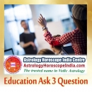 Education Ask 3 Question