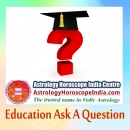 Education Ask A Question